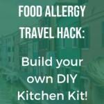 Celiac Travel DIY Kitchen Kit Pin 6