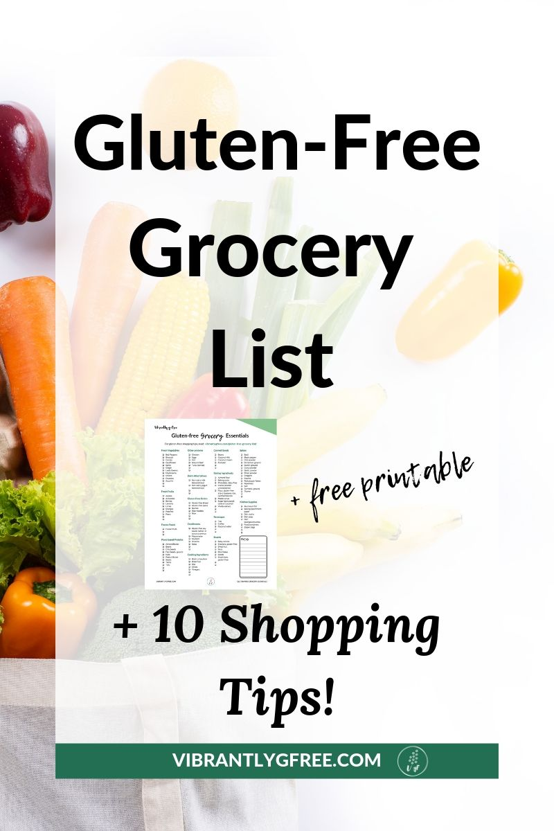 Printable Gluten Free Grocery List 10 Tips Vibrantly G Free
