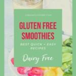Gluten Free Smoothie Recipes Pin 5