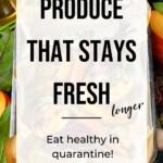 Produce that lasts longer Pin 5