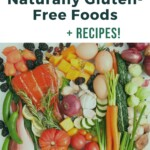 List of Naturally Gluten Free Foods Pin 1