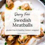 dairy-free-swedish-meatballs