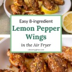 A side view and serving view with a hand of air fryer lemon pepper wings plated for serving with fresh lemon zest.